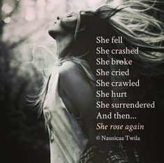 She rose again.