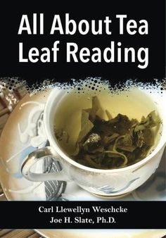 """Read """"All About Tea Leaf Reading"""" by Carl Llewellyn Weschcke available from Rakuten Kobo. Have you ever wanted to divine your future in a tea cup? It's easy with this helpful guide. Your daily cup of tea is muc. Reading Tea Leaves, Tea Reading, Palm Reading, Reading Tips, Magick Spells, Witchcraft, Pagan, Full Moon Spells, The Good Witch"""