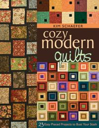 23 Easy Pieced Projects to Bust Your Stash  Author: Kim Schaefer