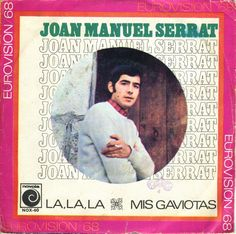"""Joan Manuel serrat synger den """"oprindelige"""" version af La La La. Det vil sige den katalanske version af Eurovisionsvinderen 1968."""
