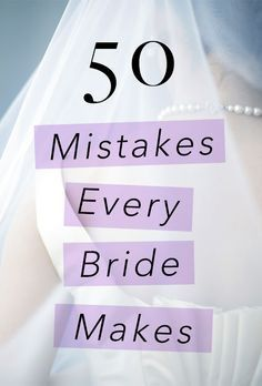 Brides.com: The 50 Mistakes Brides Always Make Any bride who has spent even just one afternoon wedding planning likely regrets skipping Excel classes. With dozens of decisions, both big and small, on your horizon, creating a fine-tuned budget, well-planned timeline, and paying extreme attention to detail are key. And since this is likely your first time organizing such a large scale event, it's easier than you'd think to fall prey to the pitfalls of wedding planning.