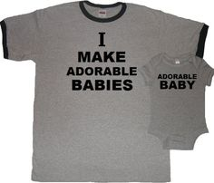awesome I Make Adorable Babies New Dad T-shirt and Matching Baby Bodysuit Set - First Father's Day Gift
