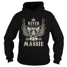 I Love MASSIE MASSIEYEAR MASSIEBIRTHDAY MASSIEHOODIE MASSIENAME MASSIEHOODIES  TSHIRT FOR YOU T shirts