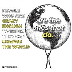 ❤❤♥ change the world #quote #quotes spryliving.com