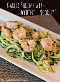 The noodles in this dish are actually zucchini ran through a spiralizer. They go perfectly with the garlic shrimp. A perfect low carb meal!