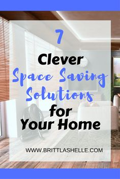 7 Clever Space Savin