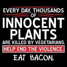 Eat bacon