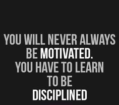 Motivation Monday: Discipline determines your destiny, not desire! #DEWYOU #beyondthegame #significance #purpose #elevatethegame #motivation