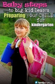 Baby steps to big-kid leaps: Preparing your child for kindergarten