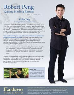 Robert Peng Qigong Healing Retreat April 24 -26th 2015