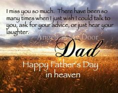 I Miss You So Much Happy Father's Day fathers day happy fathers day fathers day quotes happy fathers day quotes fathers day images Happy Fathers Day Pictures, Fathers Day Messages, Fathers Day Wishes, Happy Father Day Quotes, Husband Fathers Day Quotes, Happy Fathers Day Dad, Dad In Heaven Quotes, Fathers Day In Heaven, Dad Quotes