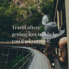 wanderlust citation Travel often : getting lost wil help you find yourself Quotes To Live By, Me Quotes, Motivational Quotes, Inspirational Quotes, Journey Quotes, Get Lost Quotes, Qoutes, Adventure Quotes, Adventure Travel