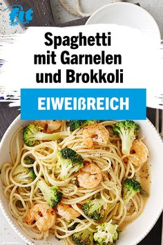 Spaghetti mit Garnelen und Brokkoli Rezept - FIT FOR FUNSimple and fast, this recipe is prepared. The shrimp provide you with enough protein, the pasta with carbohydrates and the broccoli with vitamins. Shrimp And Broccoli, Broccoli Recipes, Shrimp Recipes, Vegetable Recipes, Pasta Recipes, Cooking Recipes, Gnocchi, Lemon Shrimp Scampi Recipe, Healthy Dinner Recipes