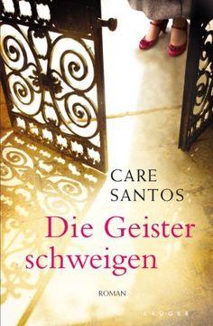 Care Santos – Die Geister schweigen