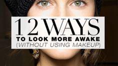 12 Ways To Look Awake Without Makeup | StyleCaster