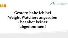 heute mal ein Witz über Weight Watchers. Viel Spaß beim Lachen lol