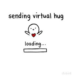 Here's a virtual hug for all people!