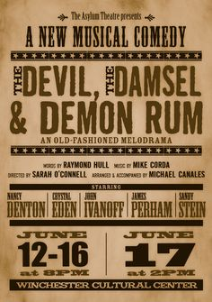 The Devil, The Damsel & Demon Rum: An Old-Fashioned Melodrama | A New Musical Comedy