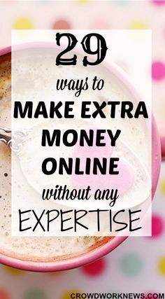 Are you looking for ways to make some extra cash without any special skills? Then you need to read this post. I have listed out 29 ways to make extra income online.