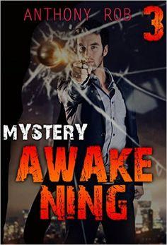 Amazon.com: MYSTERY : AWAKENING (CRIME, SUSPENSE ): (Mystery, Suspense, Thriller, Suspense Crime Thriller DETECTIVE) (THE PHANTOMS Book 3) eBook: ANTHONY ROB: Kindle Store