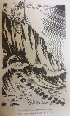 1950li yıllarda Türkiye kendisini komünizm tehlikesine karşı demokratik dünyayı koruyan bir baraj olarak görmekteydi.