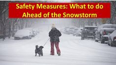 Philadelphia Weather   Safety Measures : What to do Ahead of the Snowstorm