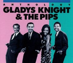 """Anthology"" - Gladys Knight & The Pips"
