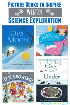 These picture books are sure to inspire winter science exploration. Read these books. Then, head outside to explore winter wildlife and weather.