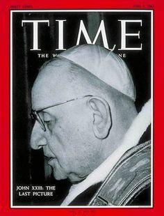 Pope John XXIII on the cover of Time magazine Religion Catolica, Catholic Religion, Time Magazine, Magazine Covers, Juan Xxiii, Newspaper Cover, Graham Greene, Pope John Paul Ii, Believe In God