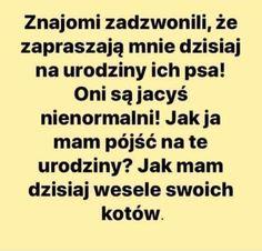 Weekend Humor, Funny, Life, Polish Sayings, Funny Parenting, Hilarious, Fun, Humor