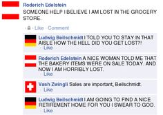 Because only Austria can get lost in a grocery aisle. ... I might have a few times...But that's not the point.
