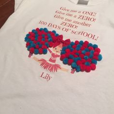 100th Day of School Cheer Shirt from Eat, Pray, Love. And Work.  100 days of school!