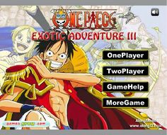 One Piece Exotic Adventure 3 [Flash Game for PC] - One-Piece Games One Piece Games, Game 4, Nintendo Ds, Exotic, Pc Online, Android, Adventure, Ps, Collection