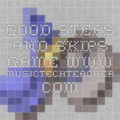 Good steps and skips game www.musictechteacher.com