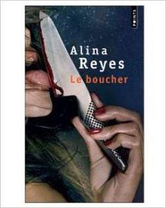 Alina Reyes : Le boucher - Ed. Points
