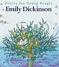 """Poetry for Young People by Emily Dickinson:  Includes more than 35 of Dickinson's best loved poems, including """"I'm nobody, who are you?"""" and """"I started early, took my dog."""" """"The choice of...Emily Dickinson is a good one...Chi Chung's illustrations...are precise and sometimes whimsical...Attractive and inviting...will give young readers something special.""""--Quill &..."""