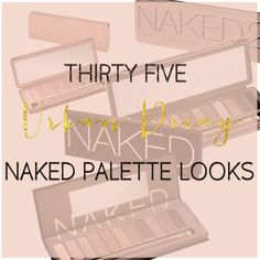 35 Naked Palette Looks! Get a tutorial that works for you for your favorite Urban Decay Naked Palette! These Naked Palette Looks have everything you need!