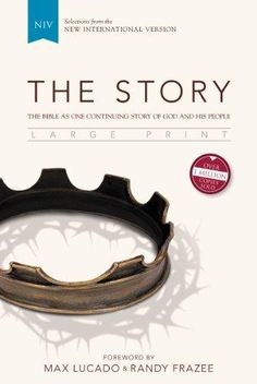 HARDCOVER - NIV, The Story, Large Print, Hardcover: The Bible as One Continuing Story of God and His People