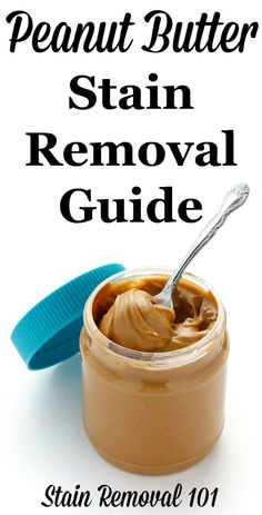 Step by step instructions for peanut butter stain removal from clothes, upholstery and carpet {on Stain Removal 101}