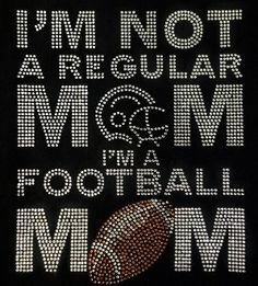 Not A Regular Mom Football
