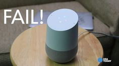 Watch Google Home struggle to answer basic queries ...