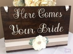 Here Comes Your Bride Wooden Sign Southern by FelicityBridal
