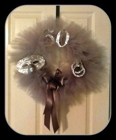 50 shades of gray wreath. Great for a 50th birthday!