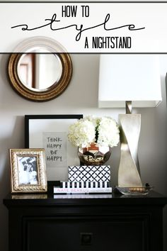 How to Style a nightstand - elements of a well-styled bedside table - back to basics - This is our bliss
