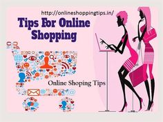 Shopping online is a convenient way to get access to a wide array of products from around the world. http://onlineshoppingtips.in/