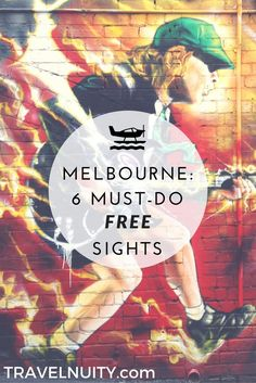 Spend virtually nothing at all sightseeing in Melbourne, as you check out its laneway art, local markets, rooftop bars, art galleries and St Kilda.