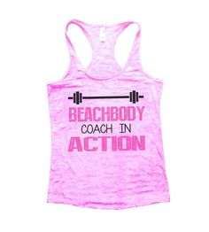 Beachbody Coach In Action Burnout Tank Top By BurnoutTankTops.com - 752