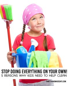5 reasons why kids need to help clean. Plus printable chore chart by age!
