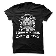 : God Made Golden Retrievers T Shirts, Hoodies. Get it here ==► https://www.sunfrog.com/Pets/Golden.html?41382