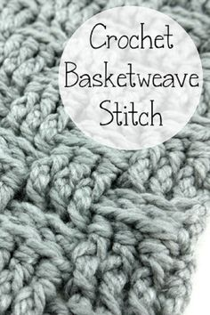 How To Crochet the Basketweave Stitch
